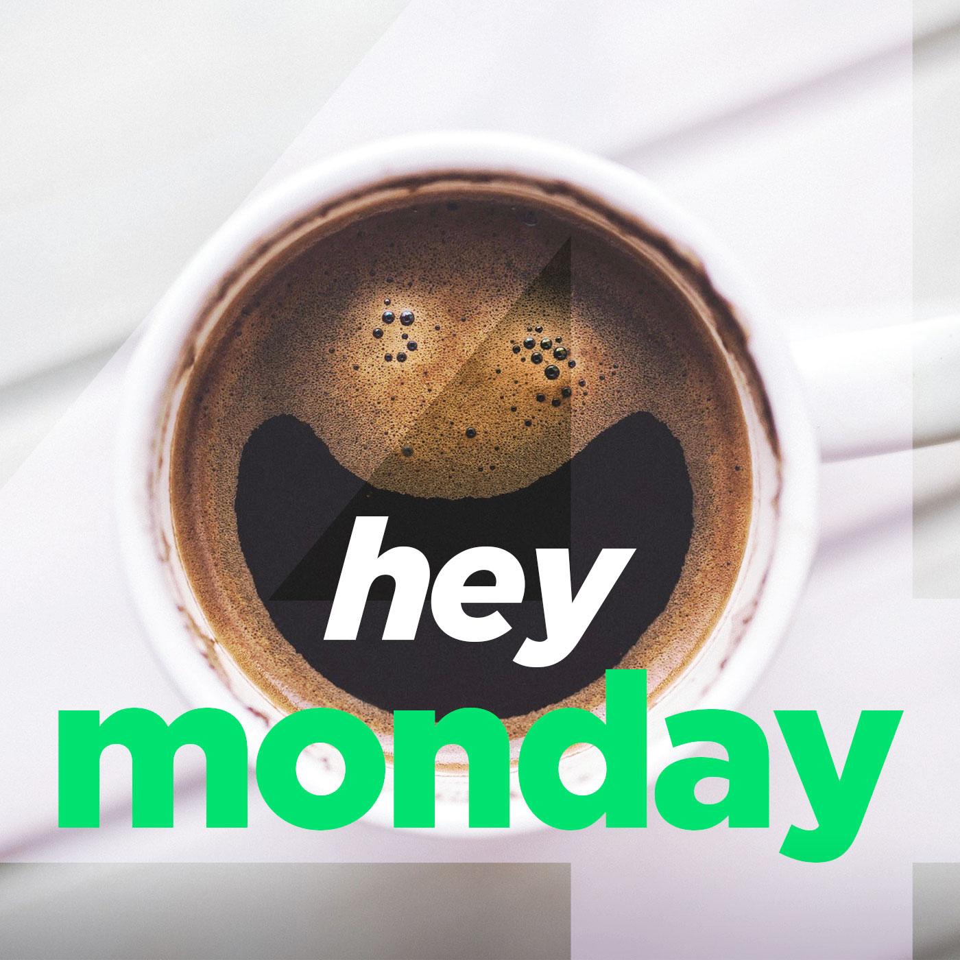 Hey Monday - 4 - 02/25/18