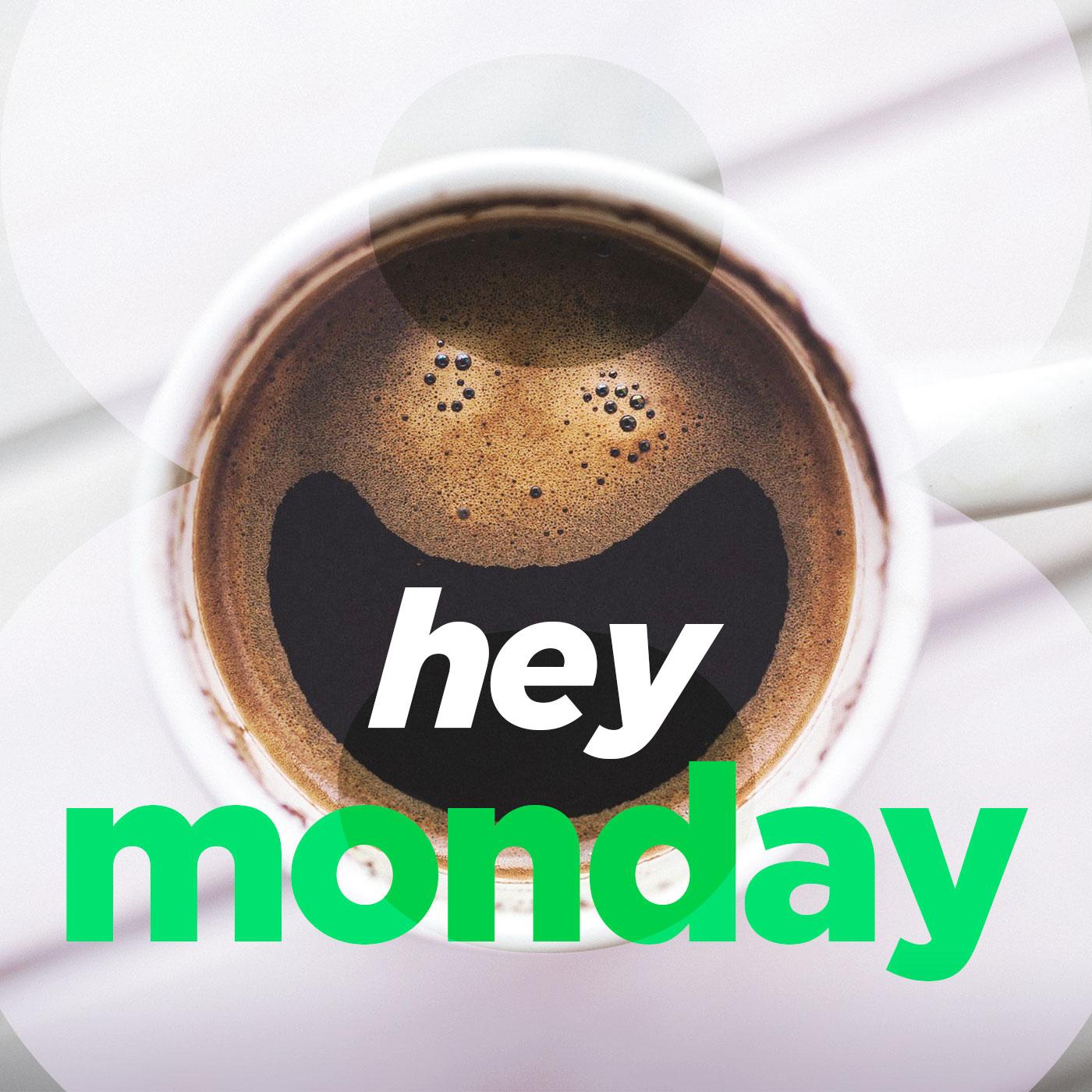 Hey Monday 8 03/25/18